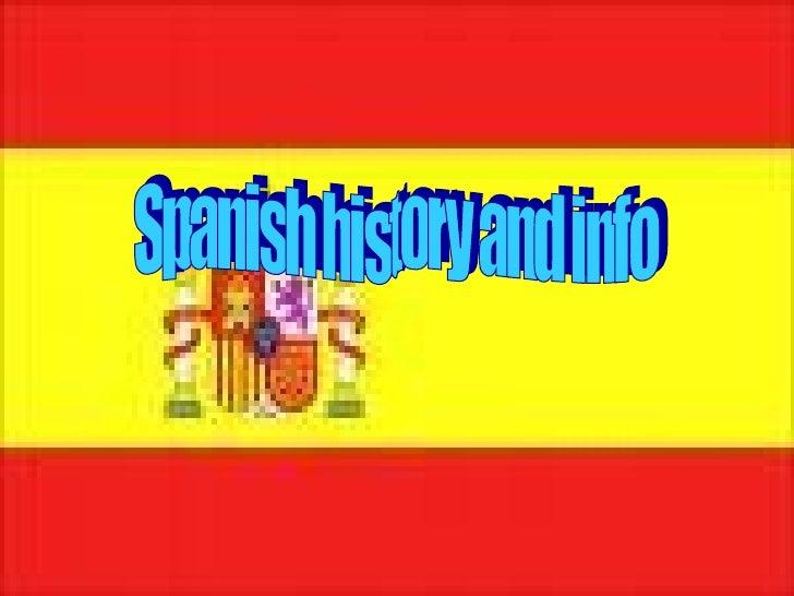 Spanish history and info