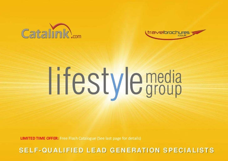 LIMITED TIME OFFER: Free Flash Catalogue (See last page for details)<br />SELF-QUALIFIED LEAD GENERATION SPECIALISTS<br />