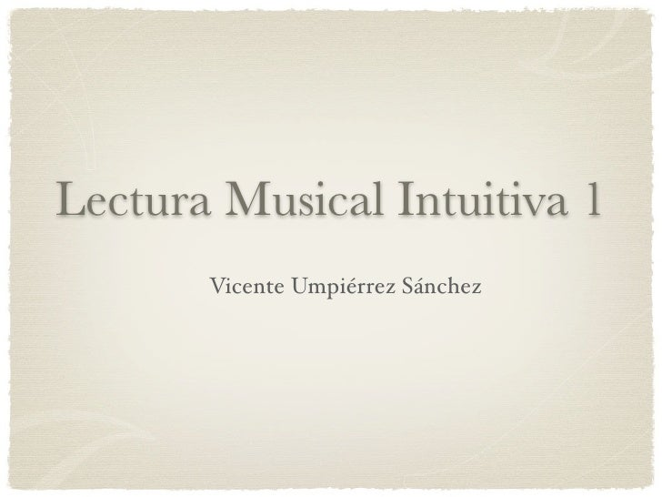 Lectura Musical Intuitiva 1