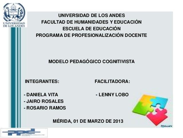 UNIVERSIDAD DE LOS ANDES FACULTAD DE HUMANIDADES Y EDUCACIÓN ESCUELA DE EDUCACIÓN PROGRAMA DE PROFESIONALIZACIÓN DOCENTE M...