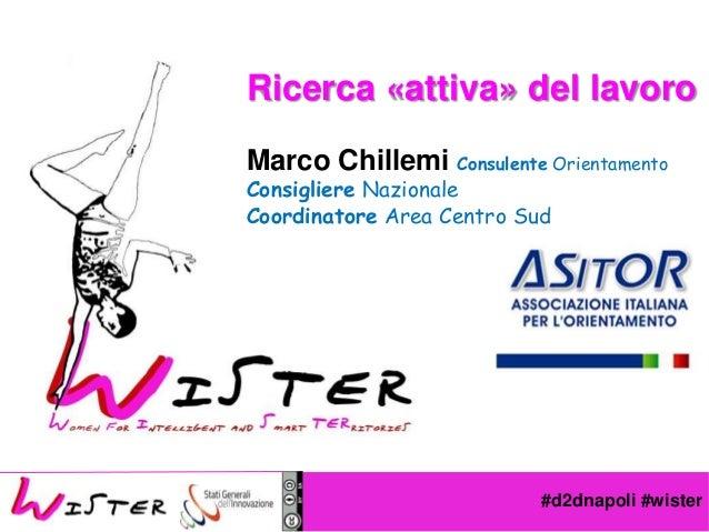 """Marco Chillemi: Ricerca """"Attiva"""" del lavoro"""