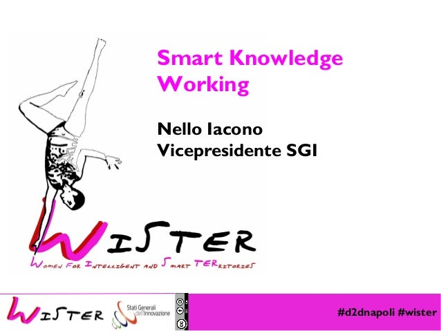 Nello Iacono: Smart Knowledge Working #d2dnapoli
