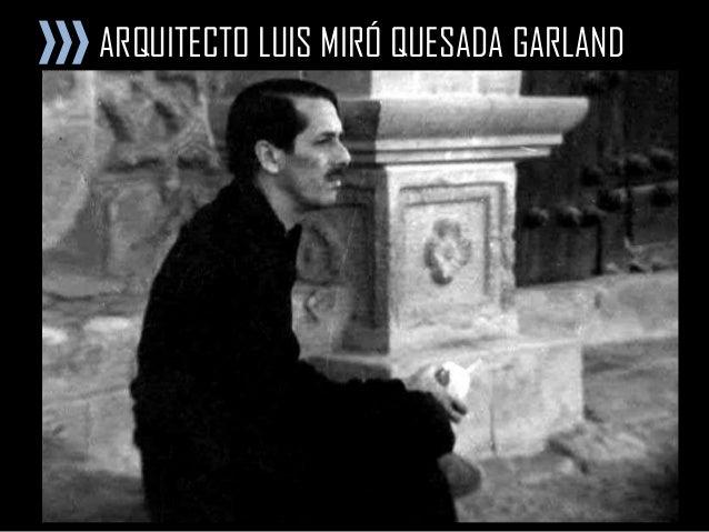 ARQUITECTO LUIS MIRÓ QUESADA GARLAND