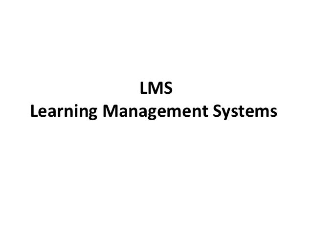 LMS Learning Management Systems