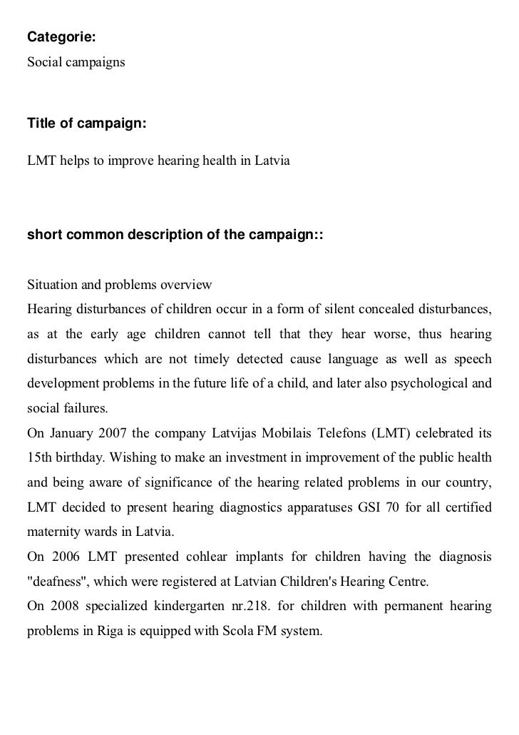 Categorie:Social campaignsTitle of campaign:LMT helps to improve hearing health in Latviashort common description of the c...
