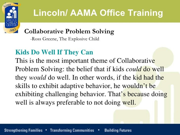 Collaborative Problem Solving Approach