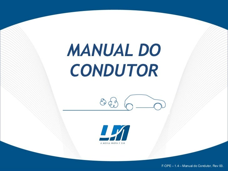 Manual do Condutor - LM Transportes