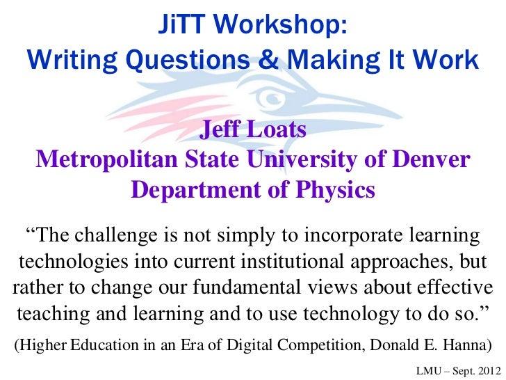 JiTT Workshop - Jeff Loats @ LMU