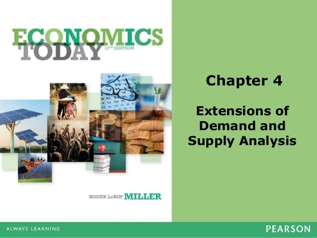 Chapter 4 Extensions of Demand and Supply Analysis