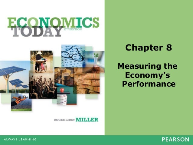 Chapter 8 Measuring the Economy's Performance