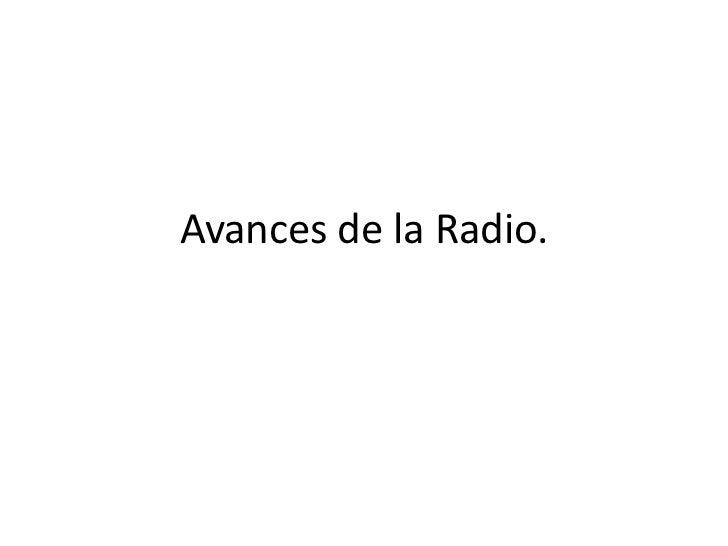 Avances de la Radio.<br />