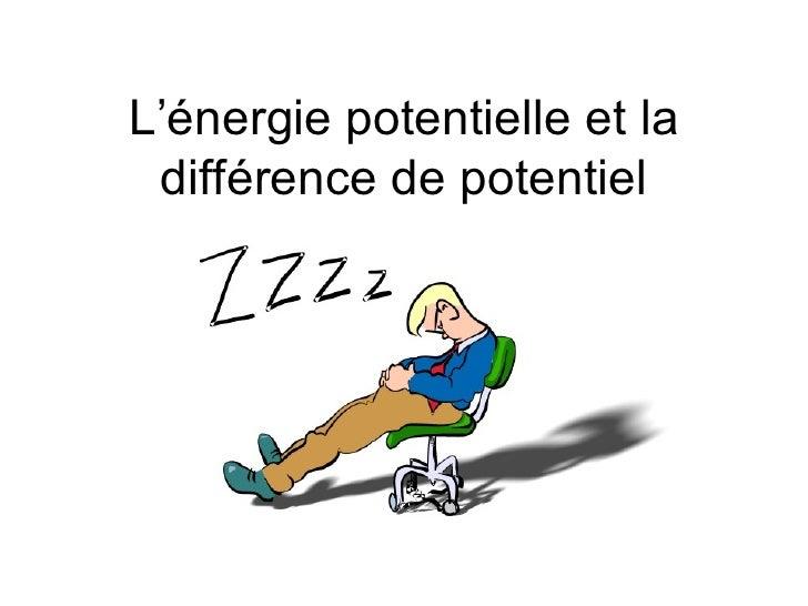 L'éNergie Potentielle Et La DifféRence De Potentiel