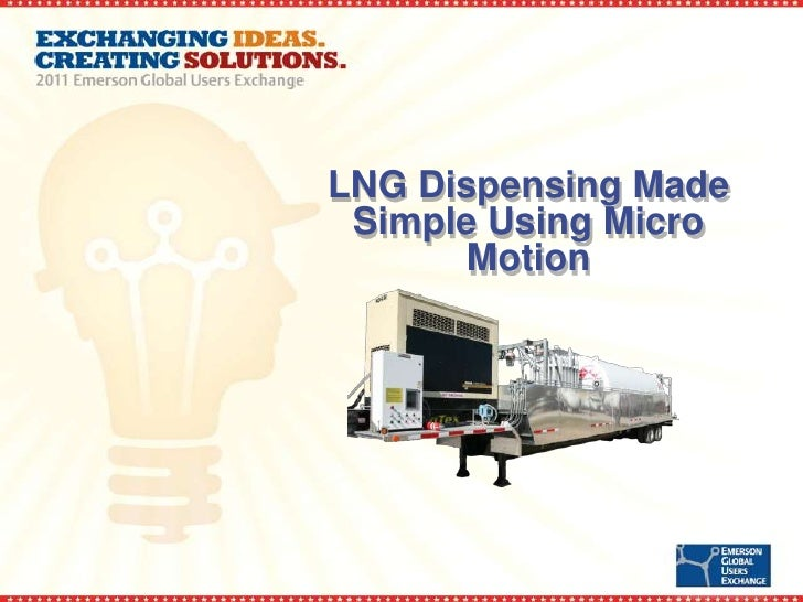 LNG Dispensing Made Simple Using Micro Motion
