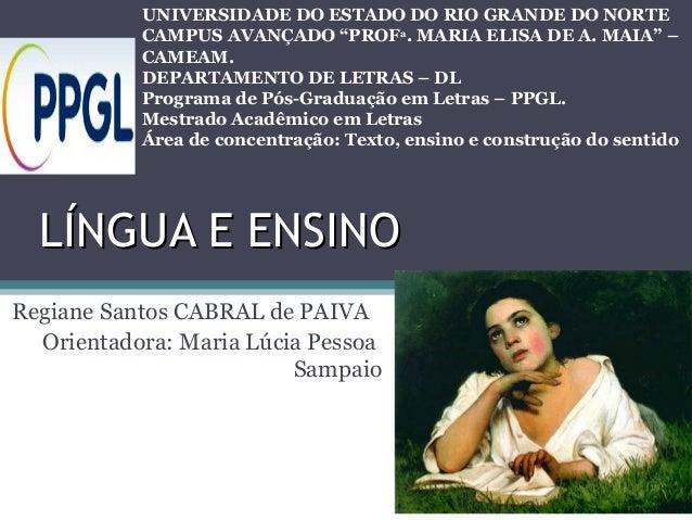 "UNIVERSIDADE DO ESTADO DO RIO GRANDE DO NORTE CAMPUS AVANÇADO ""PROFa. MARIA ELISA DE A. MAIA"" – CAMEAM. DEPARTAMENTO DE LE..."