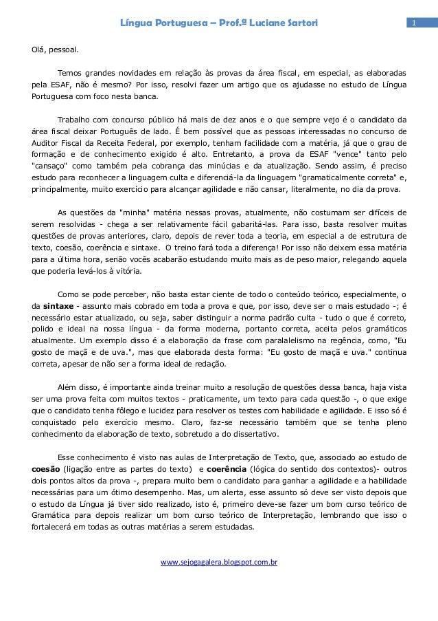 Língua Portuguesa – Prof.ª Luciane Sartori                                       1Olá, pessoal.       Temos grandes novida...