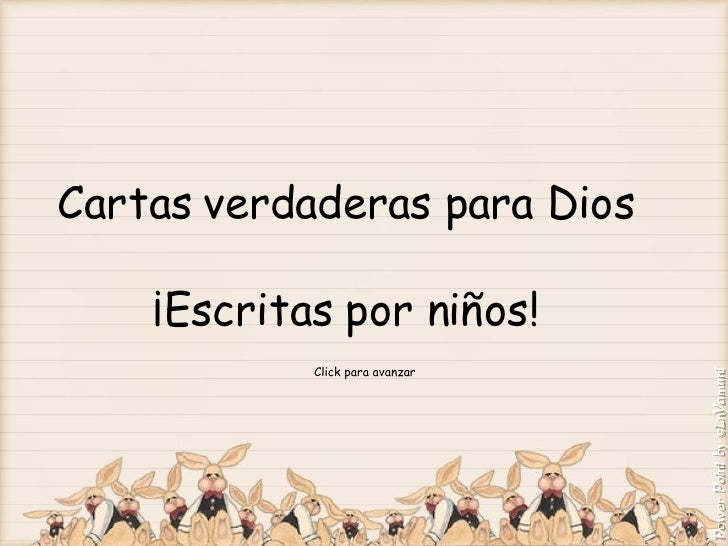 Cartas verdaderas para Dios  ¡Escritas por niños!  Click para avanzar