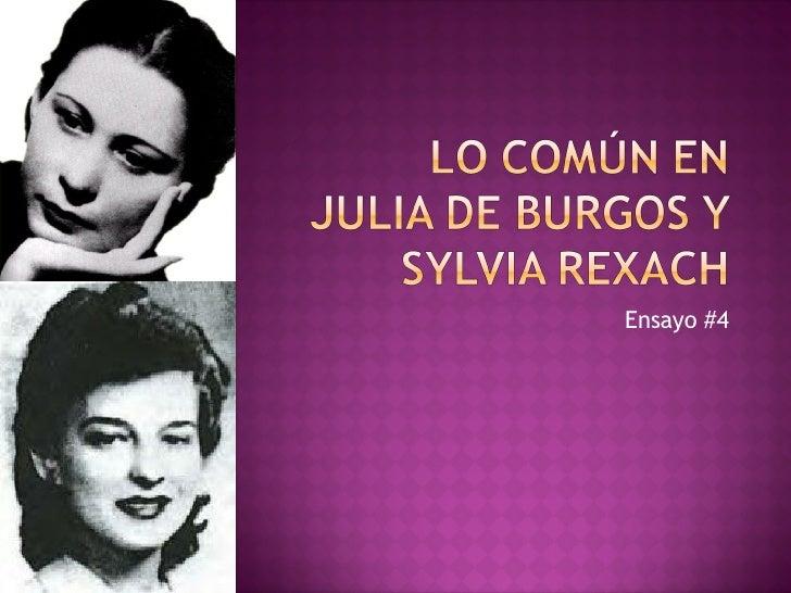 Lo ComúN En Julia De Burgos Y Sylvia