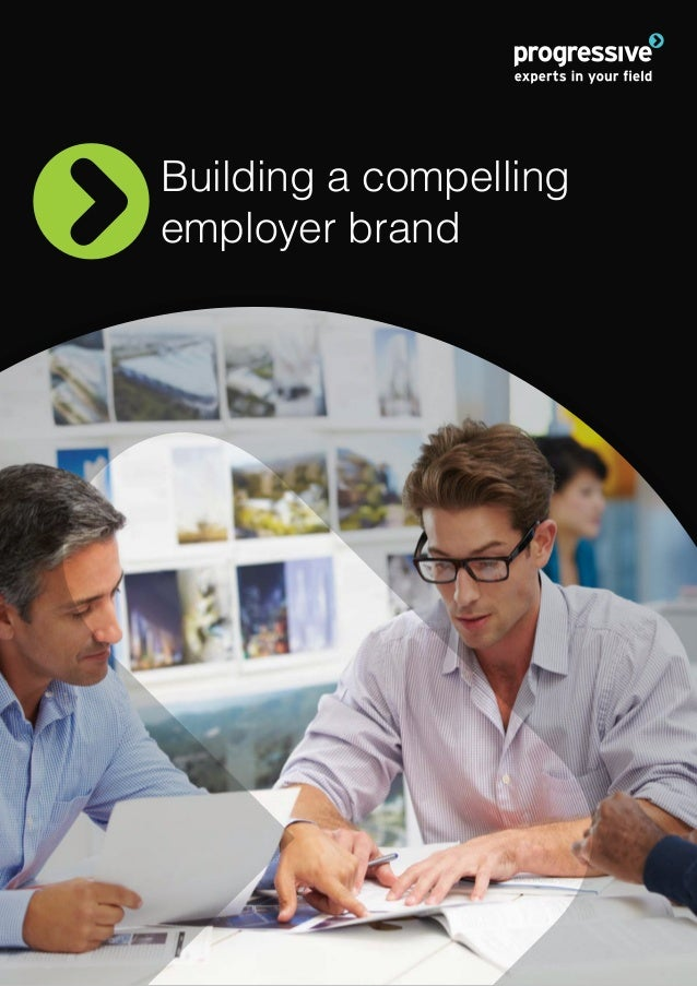 Building a compelling employer brand