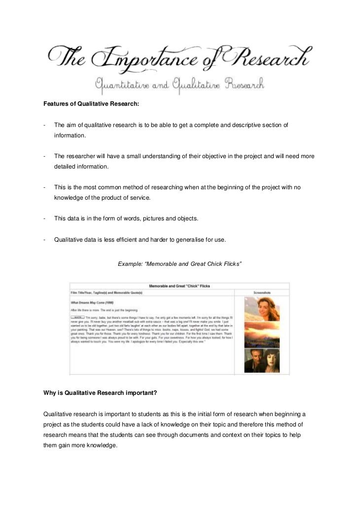Features of Qualitative Research:-   The aim of qualitative research is to be able to get a complete and descriptive secti...