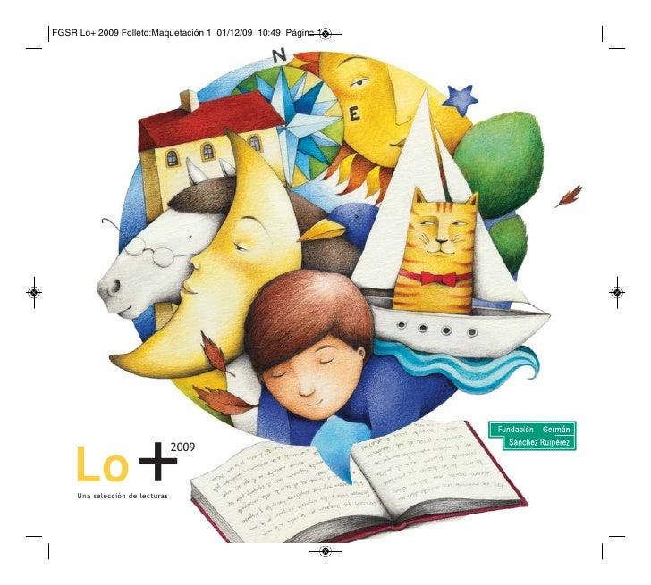 Lo             + Una selección de lecturas                             2009