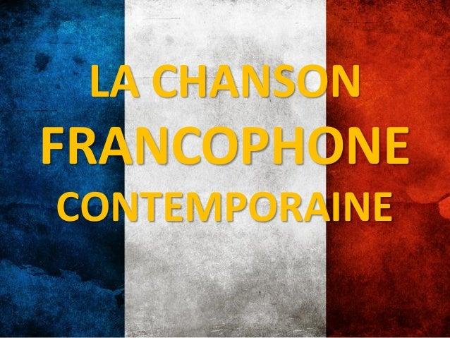 LA CHANSONFRANCOPHONECONTEMPORAINE