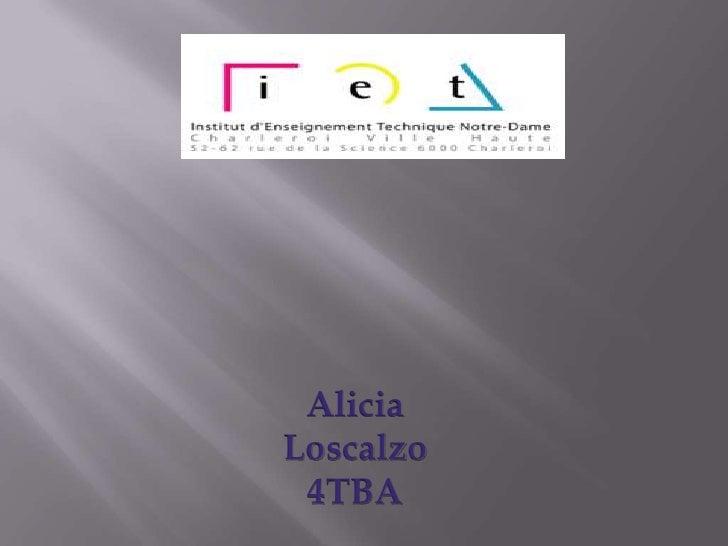 Alicia<br />Loscalzo<br />4TBA<br />