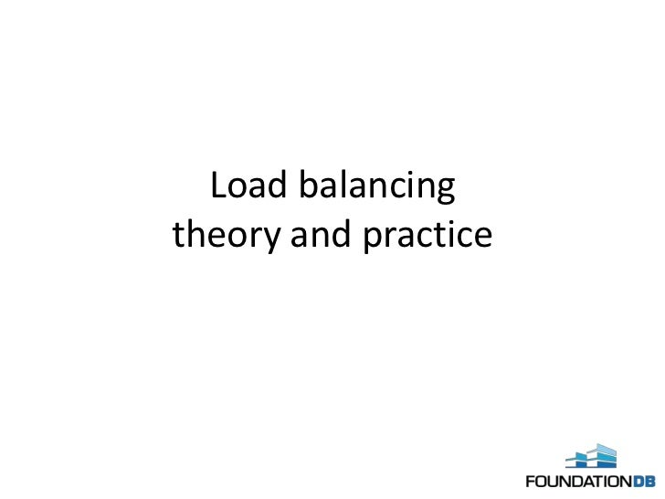Load balancingtheory and practice