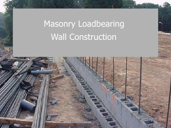 Masonry Loadbearing  Wall Construction