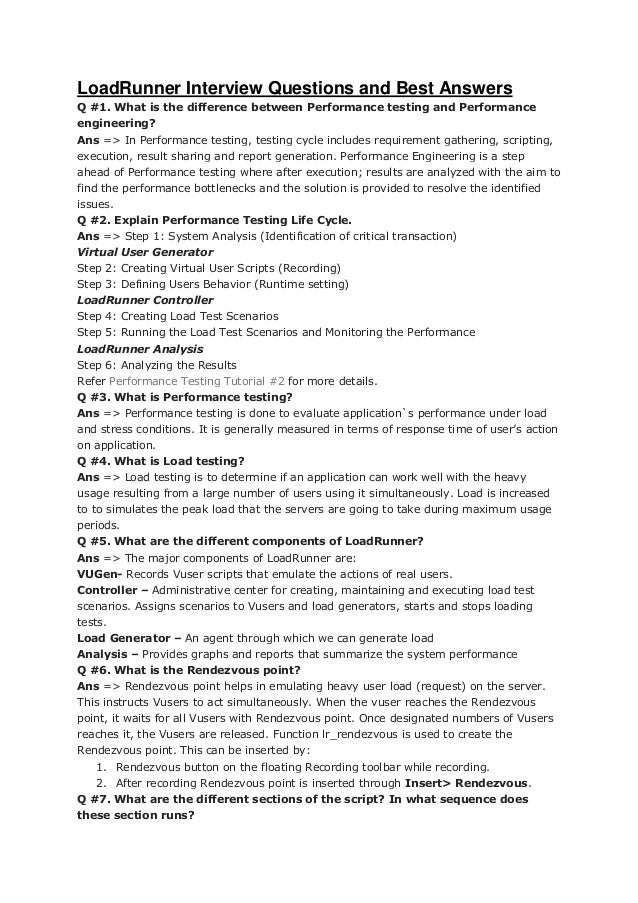 LoadRunner Interview Questions and Best Answers Q #1. What is the difference between Performance testing and Performance e...