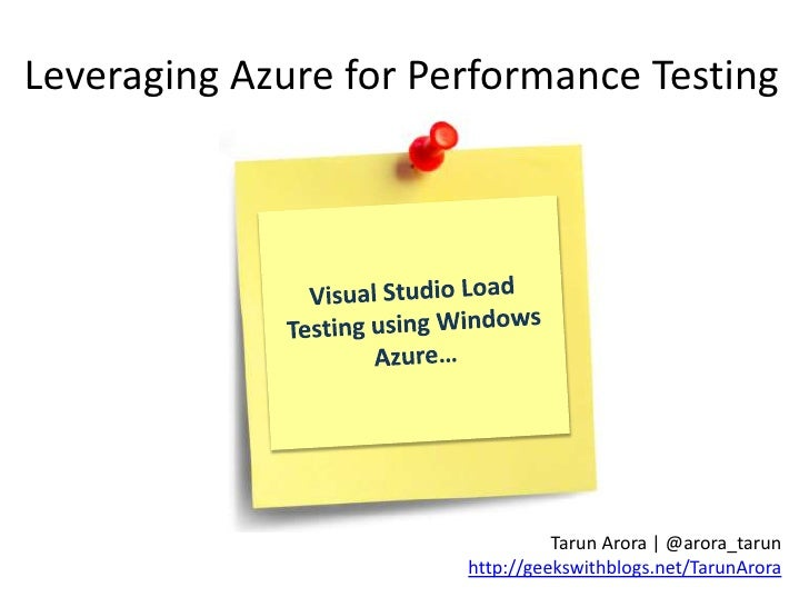 Leveraging Azure for Performance Testing