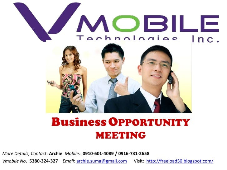 Business OPPORTUNITY                                        MEETINGMore Details, Contact: Archie Mobile.: 0910-601-4089 / ...