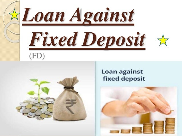 how to get loan against fixed deposit in sbi