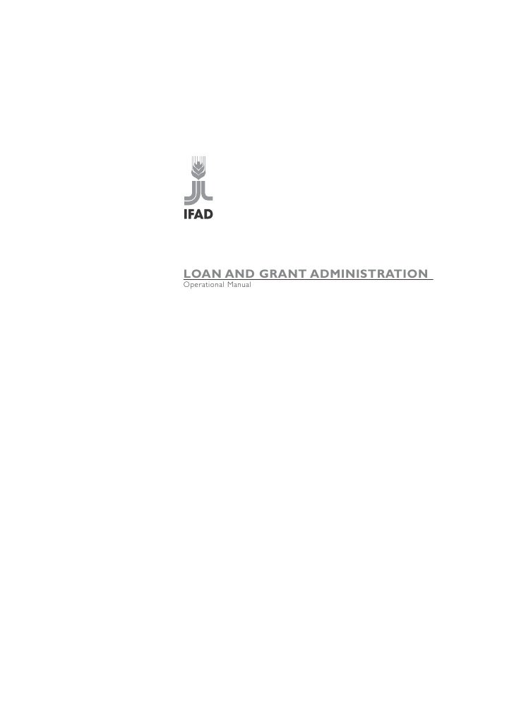 LOAN AND GRANT ADMINISTRATIONOperational Manual