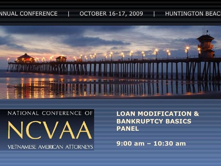 Loan Modification and Bankruptcy Basics Powerpoint Slideshow 2009 NCVAA