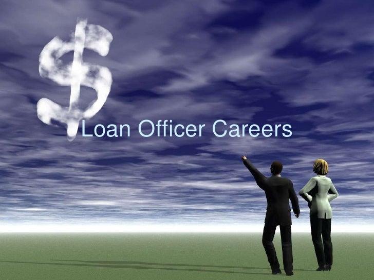 Loan Officer Careers