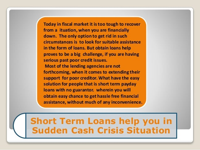 How do I get money for a short term loan?