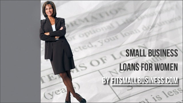 by FitSmallBusiness.com Small Business Loans for Women