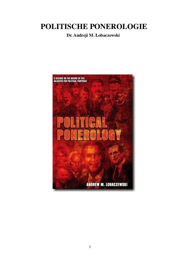 POLITISCHE PONEROLOGIE  Dr. Andreji M. Łobaczewski  1