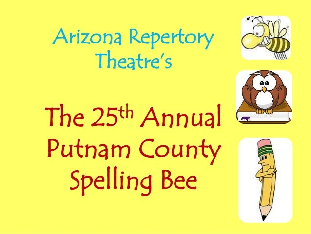 Arizona Repertory Theatre's The 25th Annual Putnam County Spelling Bee