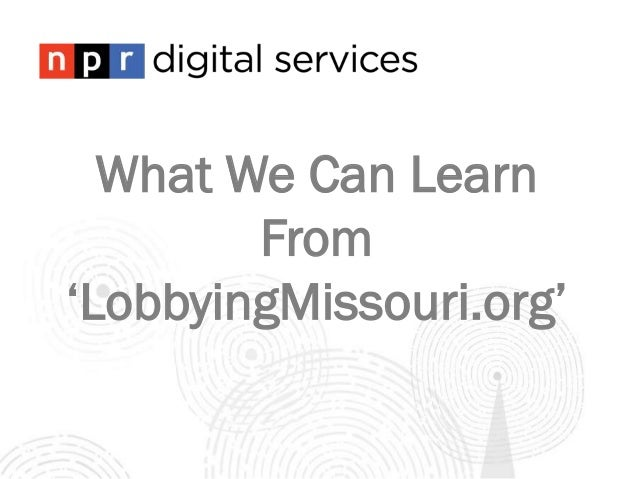 What We Can Learn From 'LobbyingMissouri.org'