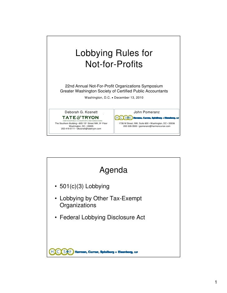 Lobbying Rules for                      Not-for-Profits       22nd Annual Not-For-Profit Organizations Symposium     Great...