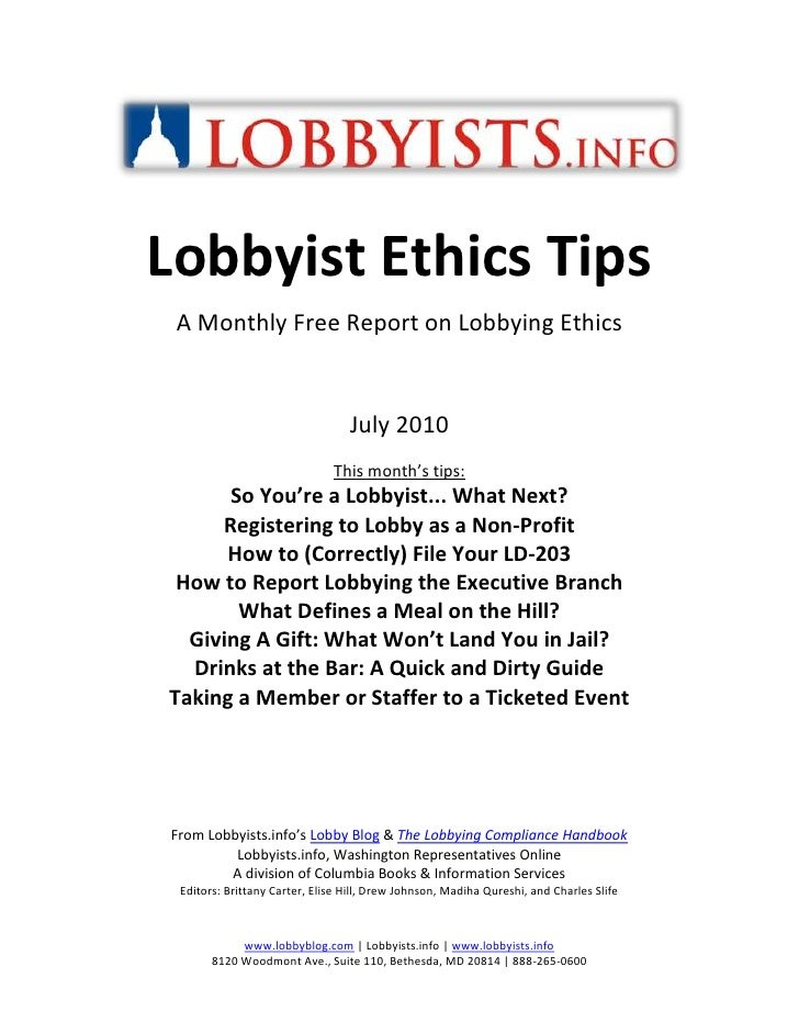 centertop<br />Lobbyist Ethics Tips<br />A Monthly Free Report on Lobbying Ethics<br />July 2010<br />This month's tips:<b...