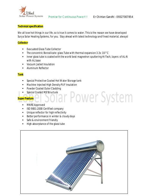 Promise for Continuous Power!!!          Er Chintan Gandhi - 09327007854Technical specificationWe all love hot things in o...