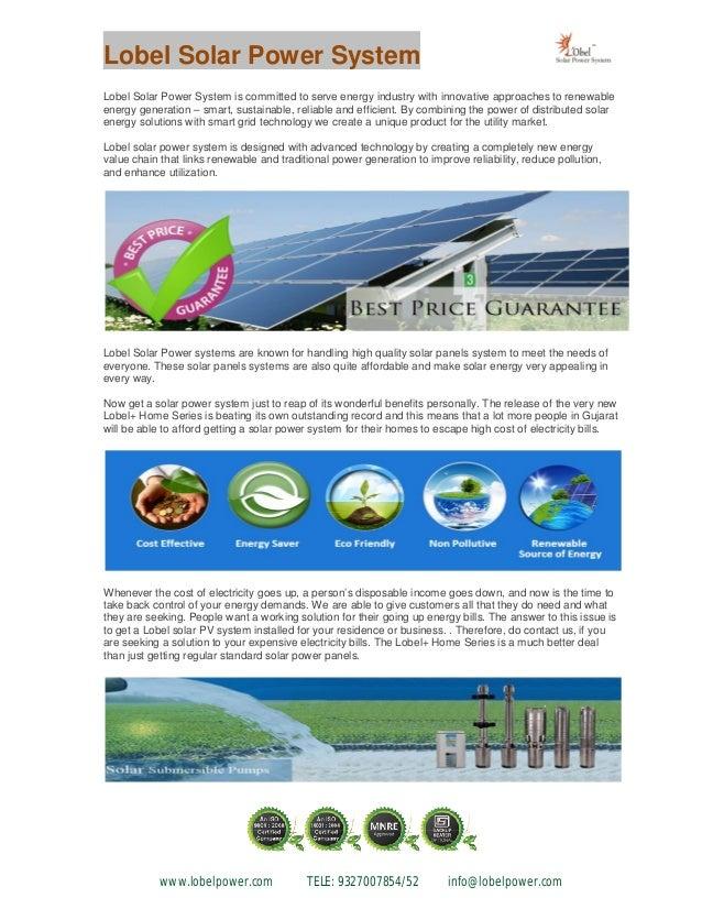 Lobel Solar Power System www.lobelpower.com TELE: 9327007854/52 info@lobelpower.com Lobel Solar Power System is committed ...