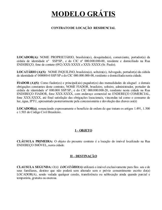 MODELO GRÁTIS                         CONTRATO DE LOCAÇÂO RESIDENCIALLOCADOR(A): NOME PROPRIETÁRIO, brasileira(o), desquit...