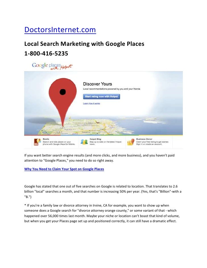 DoctorsInternet.com<br />Local Search Marketing with Google Places  1-800-416-5235  <br />If you want better search engine...
