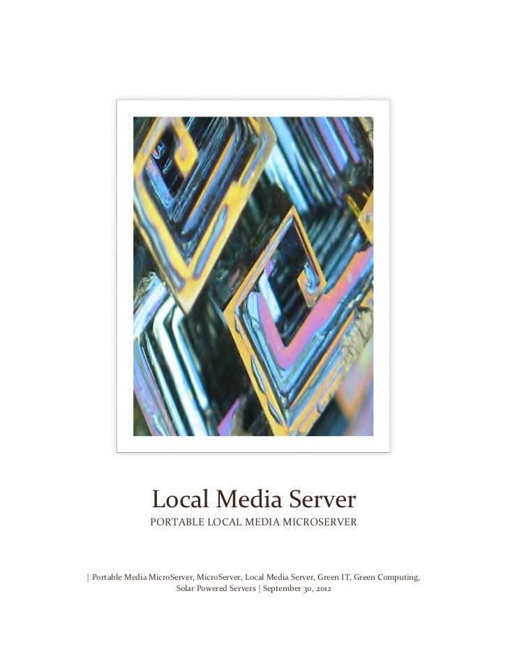 Local Media Server                PORTABLE LOCAL MEDIA MICROSERVER| Portable Media MicroServer, MicroServer, Local Media S...