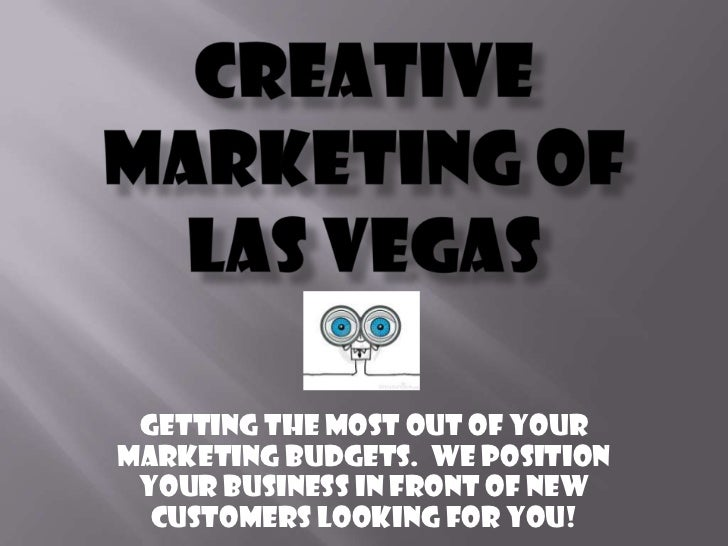 Creative Marketing of Las Vegas<br />Getting the most out of your marketing budgets.  We position your business in front o...