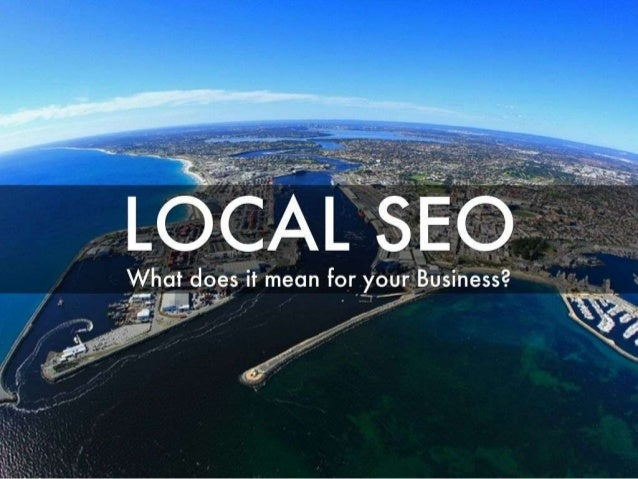 Local SEO - Why your business will thank you