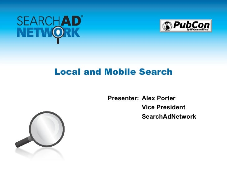 local_and_mobile_search-alex_porter.ppt